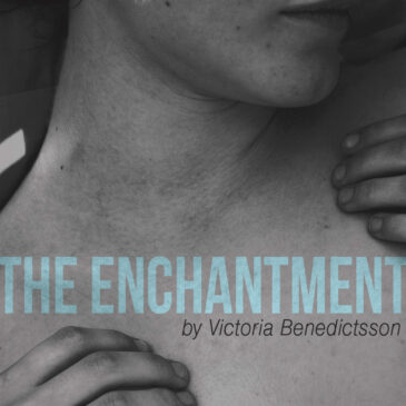 THE ENCHANTMENT, 2017