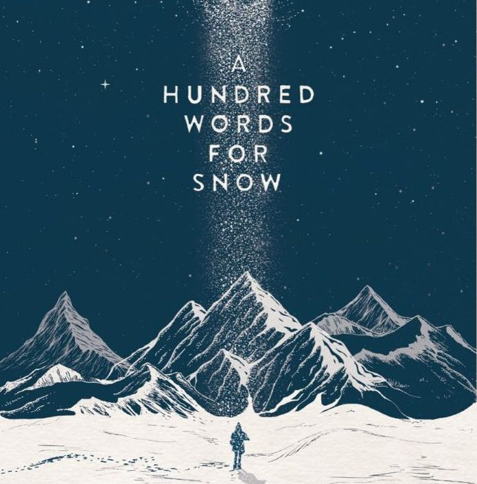 A HUNDRED WORDS FOR SNOW, 2017-2019
